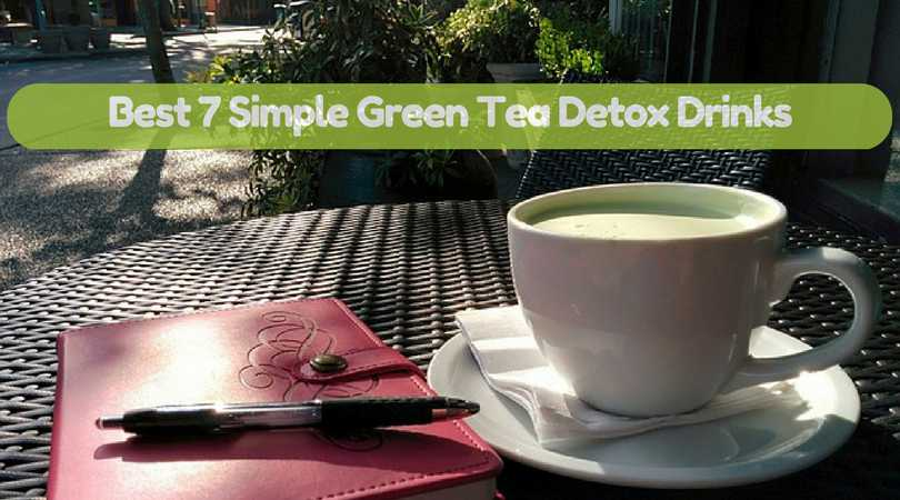 Best-7-Simple-Green-Tea-Detox-Drinks